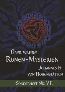 Johannes H. von Hohenstätten: Über wahre Runen-Mysterien, Buch