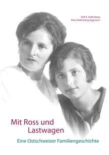 Rolf E. Kellenberg: Mit Ross und Lastwagen, Buch