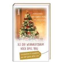 Reinhard Abeln: Als der Weihnachtsbaum noch Äpfel trug, Buch