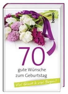Geschenkbuch »70 gute Wünsche zum Geburtstag«, Buch