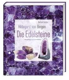 Reinhard Schiller: Hildegard von Bingen - Die Edelsteine, Buch