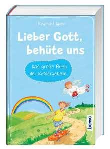 Reinhard Abeln: Lieber Gott, behüte uns, Buch