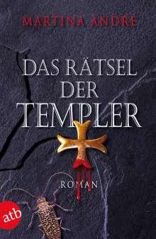 Martina André: Das Rätsel der Templer, Buch