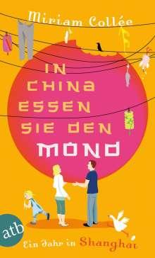 Miriam Collée: In China essen sie den Mond, Buch
