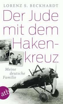 Lorenz S. Beckhardt: Der Jude mit dem Hakenkreuz, Buch