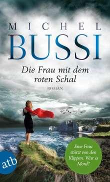 Michel Bussi: Die Frau mit dem roten Schal, Buch