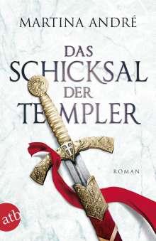 Martina André: Das Schicksal der Templer, Buch