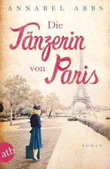 Annabel Abbs: Die Tänzerin von Paris, Buch