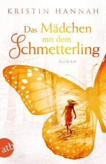 Kristin Hannah: Das Mädchen mit dem Schmetterling, Buch