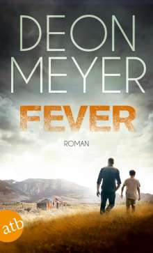 Deon Meyer: Fever, Buch