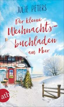 Julie Peters: Der kleine Weihnachtsbuchladen am Meer, Buch
