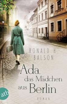 Ronald H. Balson: Ada, das Mädchen aus Berlin, Buch