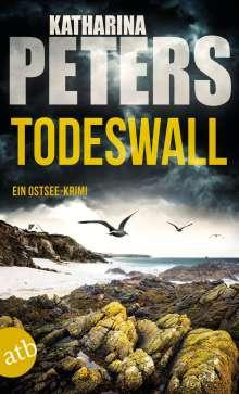 Katharina Peters: Todeswall, Buch