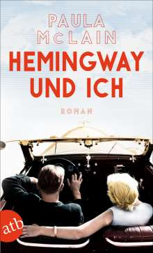 Paula McLain: Hemingway und ich, Buch