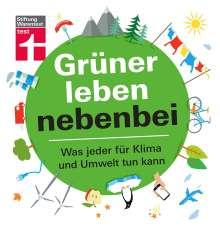 Christian Eigner: Grüner leben nebenbei, Buch