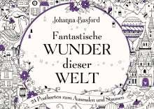 Johanna Basford: Fantastische Wunder dieser Welt, Buch
