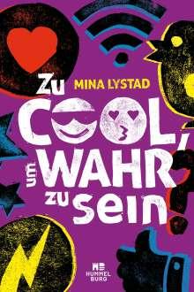 Mina Lystad: Zu cool, um wahr zu sein, Buch