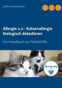 Judith Kockelmann: Allergie 2.0 - Katzenallergie biologisch dekodieren, Buch