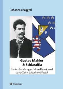 Johannes Höggerl: Gustav Mahler & Schlaraffia, Buch