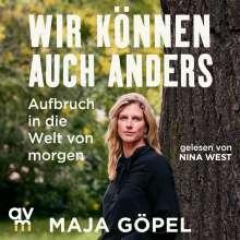Maja Göpel: Wir können auch anders, MP3-CD