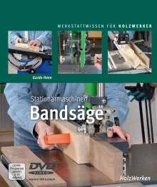 Guido Henn: Stationärmaschinen - Bandsäge, Buch