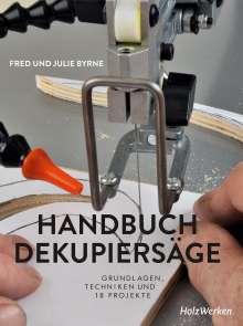 Byrne Fred: Handbuch Dekupiersäge, Buch