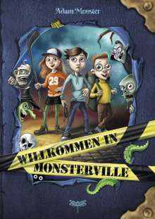 Adam Monster: Willkommen in Monsterville, Buch