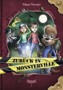 Adam Monster: Zurück in Monsterville, Buch