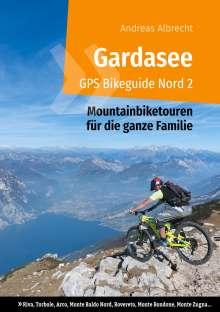 Andreas Albrecht: Gardasee GPS Bikeguide Nord 2, Buch