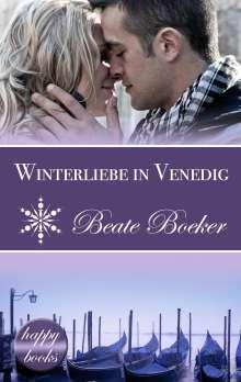Beate Boeker: Winterliebe in Venedig: Eine Weihnachts-Love-Story, Buch
