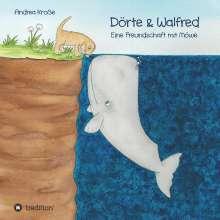 Andrea Kroße: Dörte & Walfred, Buch