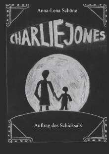 Anna-Lena Schöne: Charlie Jones, Buch
