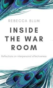 Rebecca Blum: Inside The War Room, Buch