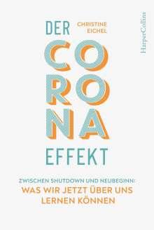 Christine Eichel: Der Corona-Effekt, Buch