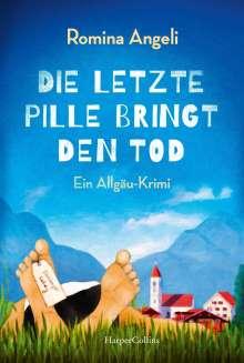 Romina Angeli: Die letzte Pille bringt den Tod, Buch