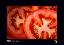 Tomaten 2021 - Black Edition - Timokrates Kalender, Wandkalender, Bildkalender - DIN A4 (ca. 30 x 21 cm), Diverse