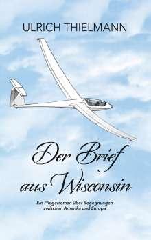 Ulrich Thielmann: Der Brief aus Wisconsin, Buch