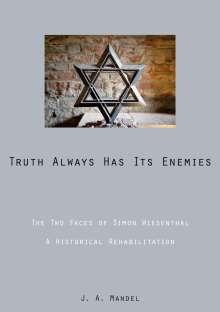 Abraham Mandel: Truth Always Has Its Enemies, Buch