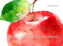 Nina Pfeffer Câmara: Ein kleiner Apfel namens Jakob, Buch