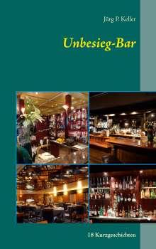 Jürg P. Keller: Unbesieg-Bar, Buch