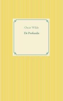 Oscar Wilde: De Profundis, Buch