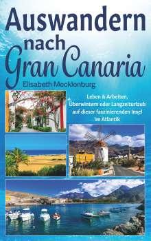Elisabeth Mecklenburg: Auswandern nach Gran Canaria, Buch