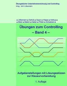 Jörn Littkemann: Übungen zum Controlling - Band 4, Buch