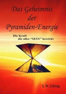 L. W. Göring: Das Geheimnis der Pyramiden-Energie, Buch