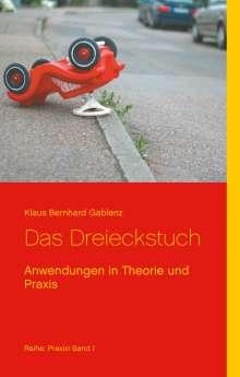 Klaus Bernhard Gablenz: Das Dreieckstuch, Buch