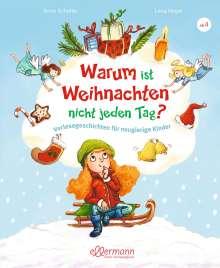 Anne Scheller: Warum ist Weihnachten nicht jeden Tag?, Buch