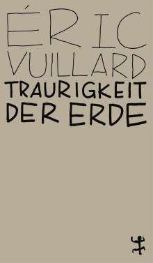 Éric Vuillard: Traurigkeit der Erde, Buch