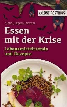 Klaus-Jürgen Holstein: Essen mit der Krise, Buch