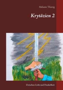 Melanie Thierig: Krytäzien 2, Buch