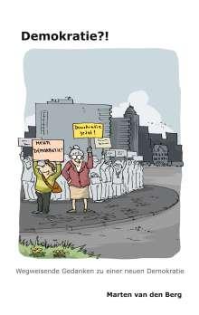 Marten Van Den Berg: Demokratie?!, Buch
